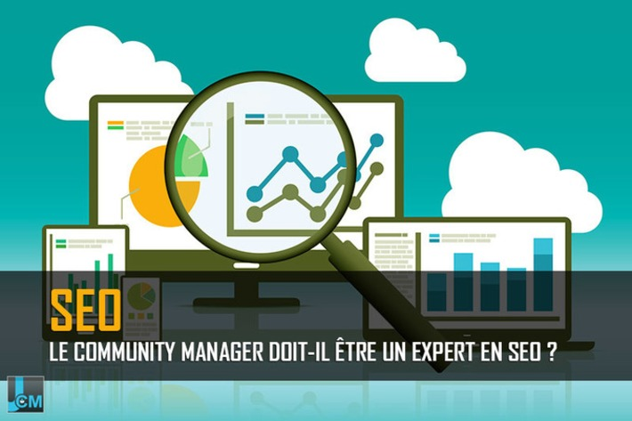 Le community manager doit-il être un expert en SEO ? | Le Journal du Community Manager | Scoop.it