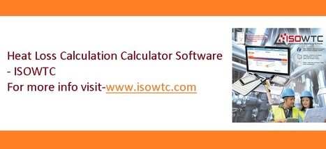 ISOWTC Heat Loss Calculation Calculator Software Provides Maximum Advantages | Insulation Calculator | Scoop.it