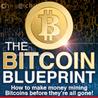 The Bitcoin Blueprint
