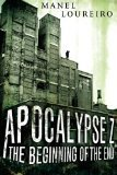 Apocalypse Z An Apocalyptic Book One of the Best | ApocalypticFiction | Scoop.it