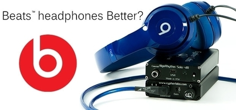 Better Beats Headphones? | Startup Revolution | Scoop.it