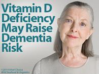 Vitamin D Lack Linked to High Dementia Risk | Longevity science | Scoop.it