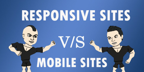 Mobile vs. Responsive Websites - Which One Is Better? | All Things Web Design! | Scoop.it