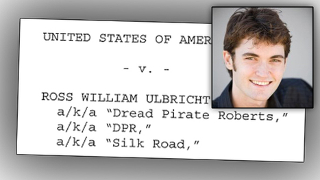 Silk Road Creator Ross Ulbricht Indicted | Law News and Law Firm Marketing | Scoop.it
