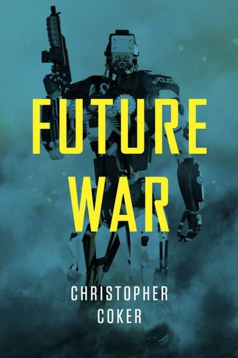 Book review: Future War | The Long Poiesis | Scoop.it