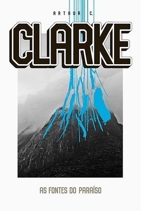 As Fontes do Paraíso - Arthur C. Clarke | Crítica | O Vértice: Filmes, Séries de TV, Games, Críticas, Trailers, Notícias | Ficção científica literária | Scoop.it