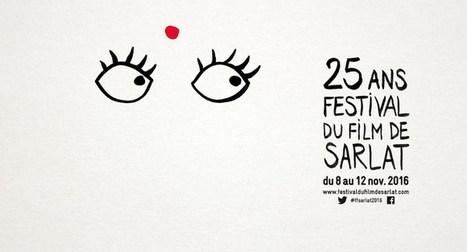 Festival du Film de Sarlat - 26ème édition du 14 au 18 novembre 2017 | Vie culturelle du lycée Angellier Dunkerque | Scoop.it