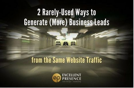 2 Rarely-Used Website Secrets to Generate Business Leads | B2B Revolution | Scoop.it
