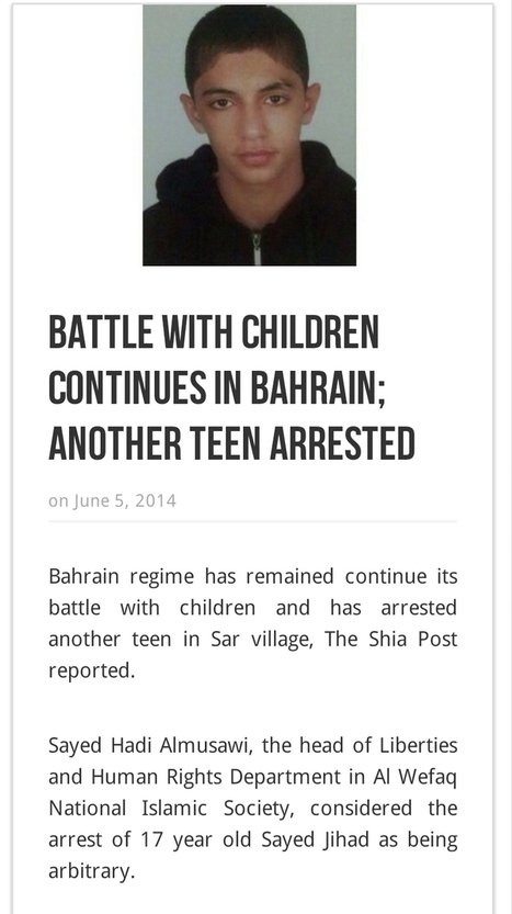#Bahrain 's   evil overlords, the  #AlKhalifas, continue to target children! | Human Rights and the Will to be free | Scoop.it