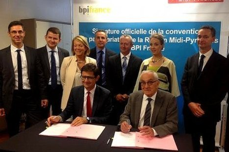Rapprochement acté pour Bpifrance et la région Midi-Pyrénées | La lettre de Toulouse | Scoop.it
