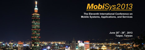 MobiSys 2013 - The 11th International Conference on Mobile Systems, Applications and Services | PAMI | Scoop.it