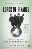 Lords of Finance: The Bankers Who Broke the World | Network Marketing Training | Scoop.it