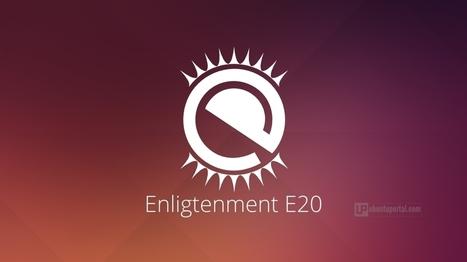 How to Install Enlightenment E20 Desktop Environment in Ubuntu 14.04/14.10 - Ubuntu Portal | Ubuntu Desktop | Scoop.it