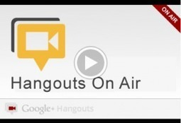 Ideas on How to Use Google+ Hangouts on Air | Social Media Tool Coach | GooglePlus Expertise | Scoop.it