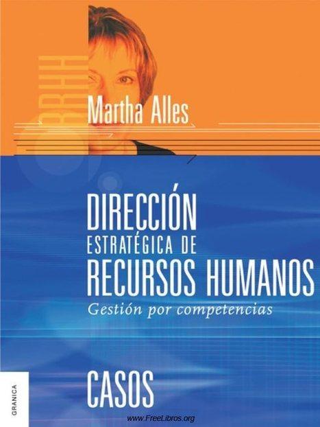 Dirección estratégica de Recursos Humanos: Gestión por ... | R.H. | Scoop.it