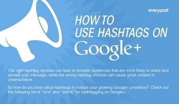 The dos and don'ts of Google+ hashtags (Infographic) | Business in a Social Media World | Scoop.it