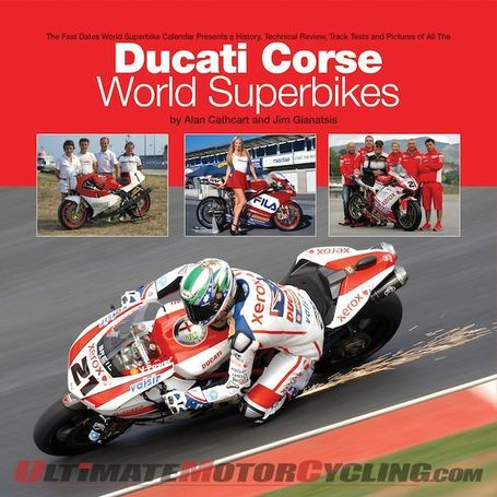 'The Ducati Corse World Superbikes' Book | Motorcycle News | Ductalk | Scoop.it