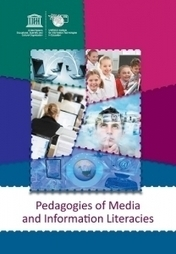 UNESCO IITE | Publications | 	Pedagogies of Media and Information Literacies | Media literacy | Scoop.it