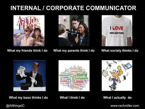 Internal/Corporate Communicator | What I really do | Scoop.it