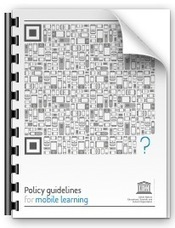 UNESCO Policy Guidelines for Mobile Learning | Mobile Learning in Higher Education | Scoop.it
