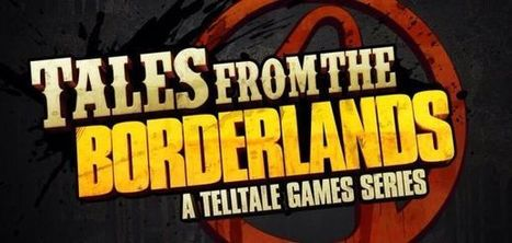 Tales from the Borderlands Announced by Telltale   Video Gaming and Working Out   Scoop.it