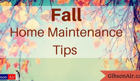 Fall Home Maintenance Tips For Las Vegas Homeowners - Gibson Air | Energy Efficiency Tips | Scoop.it
