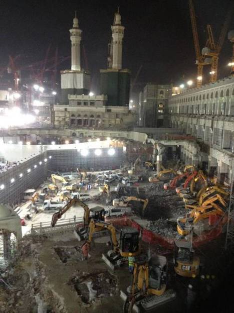 The photos Saudi Arabia doesn't want seen – and proof Islam's most holy relics are being demolished in Mecca | Exploring Anthropology | Scoop.it