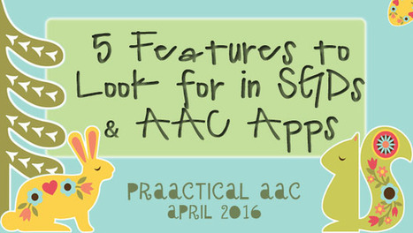 5 Features to Look for in SGDs and AAC Apps | AAC: Augmentative and Alternative Communication | Scoop.it
