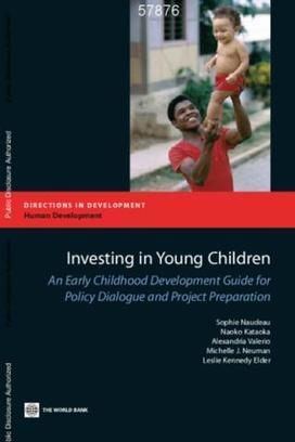 Investing in Young Children : An Early Childhood Development Guide for Policy Dialogue and Project Preparation | Inovação Educacional | Scoop.it
