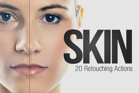 Actions ~ Skin - 20 Retouching Actions | this week's FREEBIE @ CreativeMarket | Retouch | Scoop.it