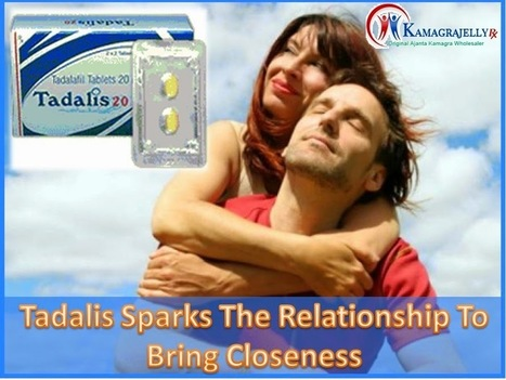 Tadalis Sparks The Relationship To Bring Closeness | Health | Scoop.it