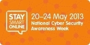 Australia's National Cyber Security Awareness Week, May 20-24, 2013 | Higher Education & Information Security | Scoop.it