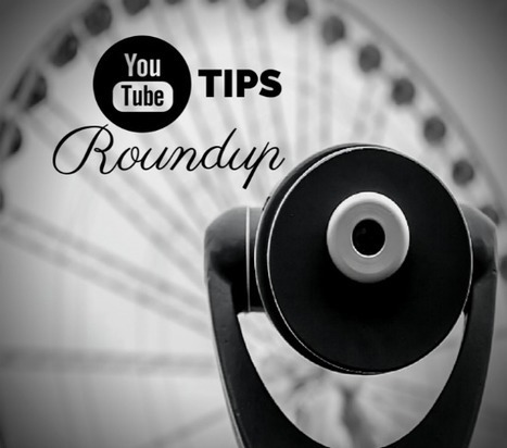 The Ultimate YouTube Tips, Tools and Tutorials Roundup   Web Tools and Other Technology Resources   Scoop.it