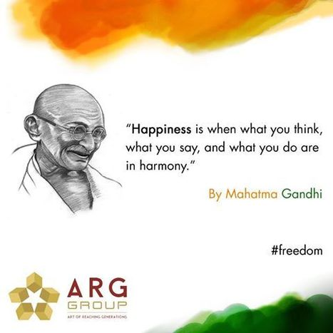 The famous quote given by Mahatma Gandhi about happiness | Residential Projects | Scoop.it