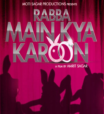 First Look Poster - Rabba Main Kya Karoon (2013) Movie | Entertainment and Special Days | Scoop.it