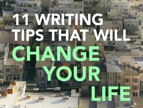 11 Writing Tips That Will Change Your Life | The Funnily Enough | Scoop.it