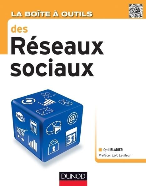 NetPublic » Boite à outils des réseaux sociaux : livre pratique de Cyril Bladier | François MAGNAN  Formateur Consultant | Scoop.it
