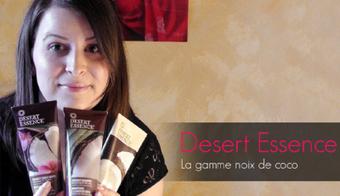 Réparer les cheveux avec la gamme noix de coco Desert Essence | Tests cosmétiques | Scoop.it