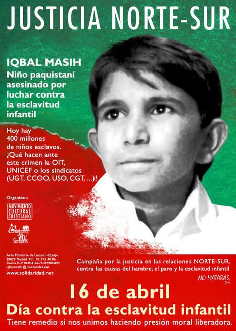 No más esclavos 16 de abril: día mundial contra la esclavitud infantil | Solidaridad.Net | Esclavitud infantil | Scoop.it