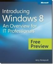 FREE eBook: Windows 8 for IT Pros (Updated - Final Copy) - IT Pros ROCK! at Microsoft - Site Home - TechNet Blogs | Windows 8 Debuts 2012 | Scoop.it