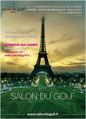 Salon du golf partenaire de Fou de Golf | Fou de Golf | Fou de Golf | Scoop.it