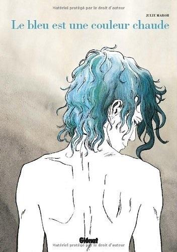 Le bleu est une couleur chaude de Julie Maroh par Glénat... | Chronique autour du livre | Scoop.it
