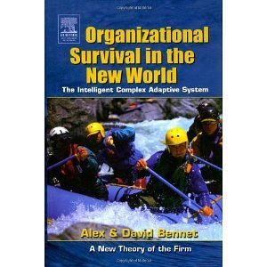 Organizational Survival in the New World: The Intelligent Complex Adaptive System (KMCI Press) | Bounded Rationality and Beyond | Scoop.it