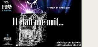 Une première Nuit blanche à la Maison des écrivains de Montréal - Librairie Monet   1 mars   Montréal   MUSÉO, ARTS ET SPECTACLES   Scoop.it