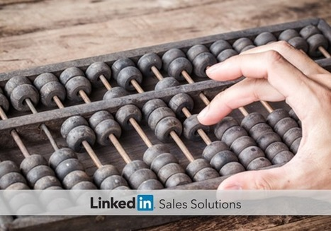 Social Selling Tips of the Week: What Are You Counting on? | Social Selling:  with a focus on building business relationships online | Scoop.it