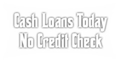 Same Day Loans- Cash Loans Today No Credit Check- Get Fast Cash Loans | Cash Loans Today No Credit Check | Scoop.it