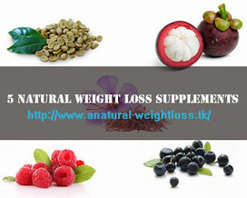 5 Natural Weight Loss Supplements | 1MuscularBody | Scoop.it