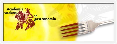 Premios de la Academia Catalana de Gastronomía 2012   gastronomia   Scoop.it