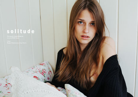Solitude by Sasha Hitchock for L'Beaut #4 | mmania | Scoop.it