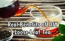 "The Real Benefits of Easy Do-it-Yourself Loose-Leaf Tea (""a lot better & safer than commercial tea"") 